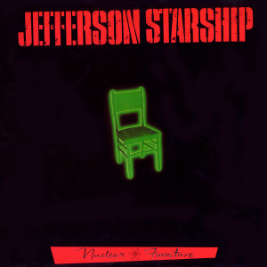 jeffersonstarshipnuclearfurniturefront