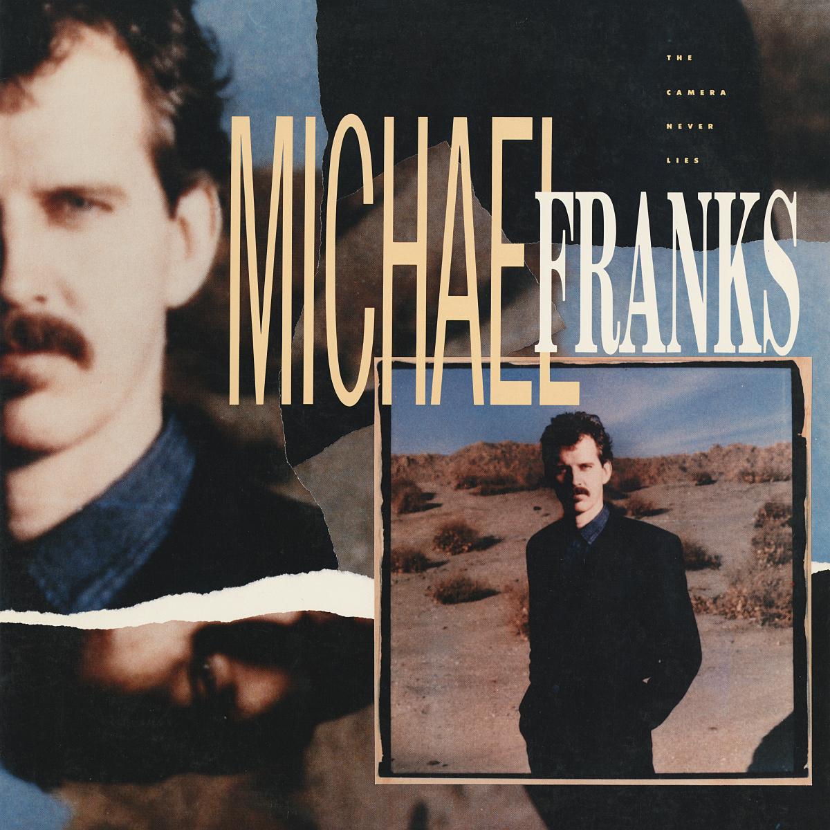 Michael Franks The Camera Never Lies Vinyl Album
